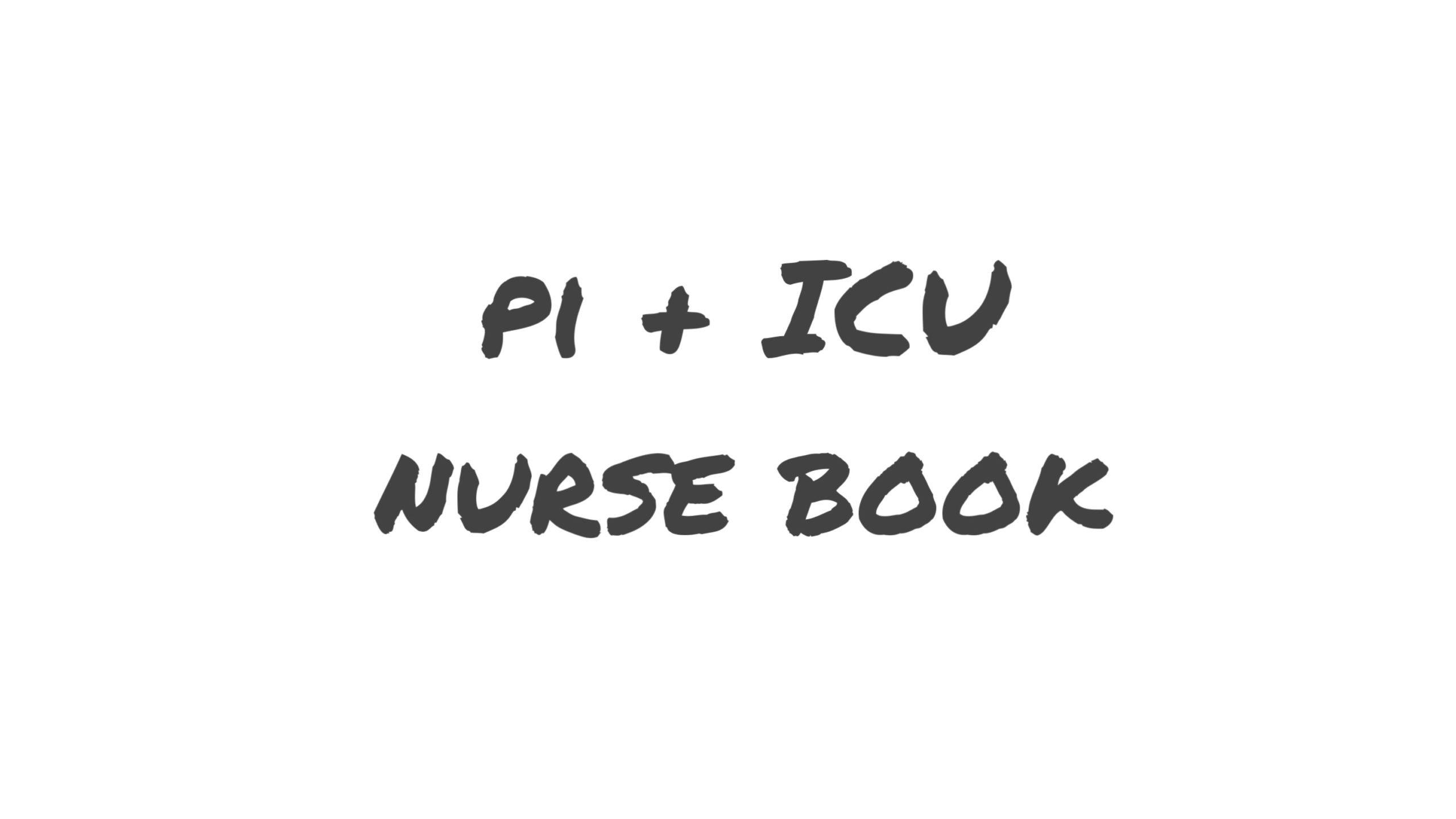 PI+ICU NURSE BOOK
